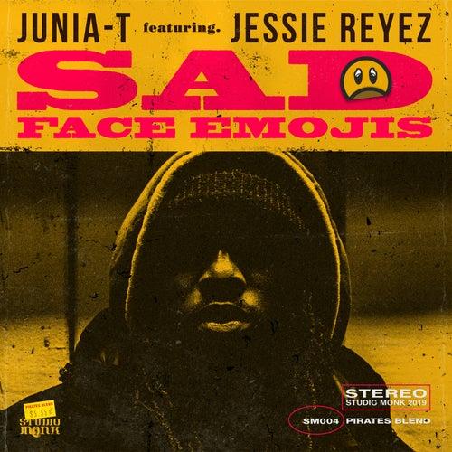 Sad Face Emojis (feat. Jessie Reyez) de Junia-T