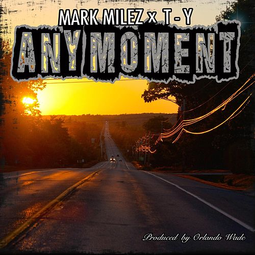 Any Moment by Mark Milez