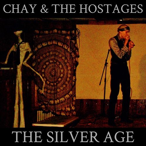 The Silver Age von Chay