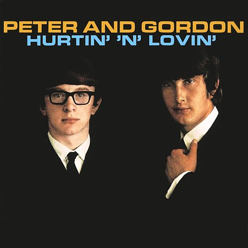 Hurtin' 'N' Lovin' de Peter and Gordon