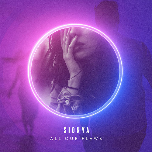 All Our Flaws by Sionya