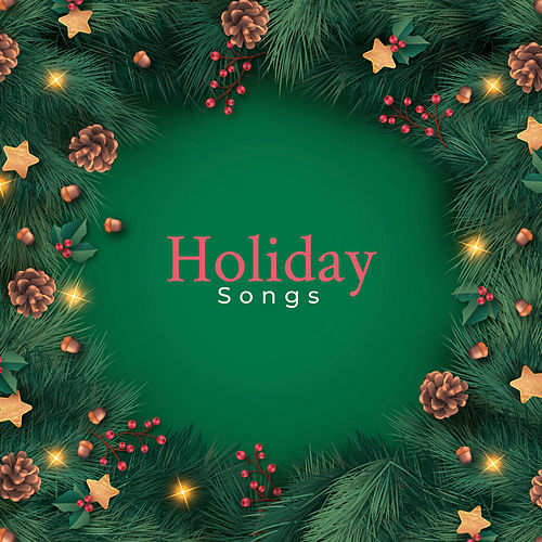 Holiday Songs Christmas Instrumental Music For By Classical Christmas Music And Holiday Songs