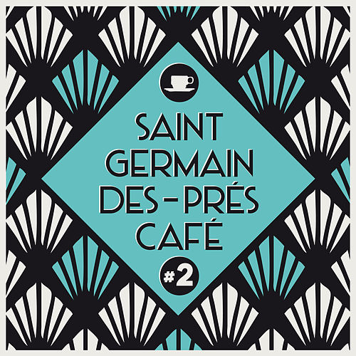 Saint-Germain-Des-Prés Café #2 by Various Artists