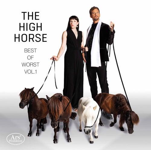 The High Horse: Best of the Worst, Vol. 1 de Stephanie Szanto