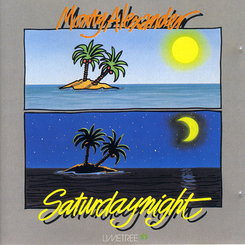 Saturday Night by Monty Alexander
