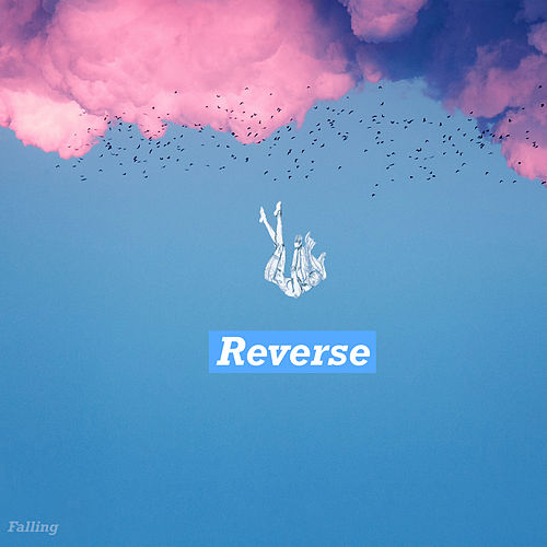 Reverse by The Falling