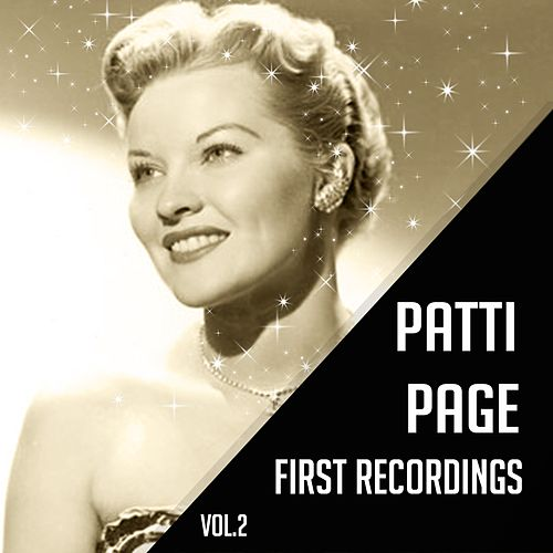 Patti Page - First Recordings, Vol. 2 by Patti Page