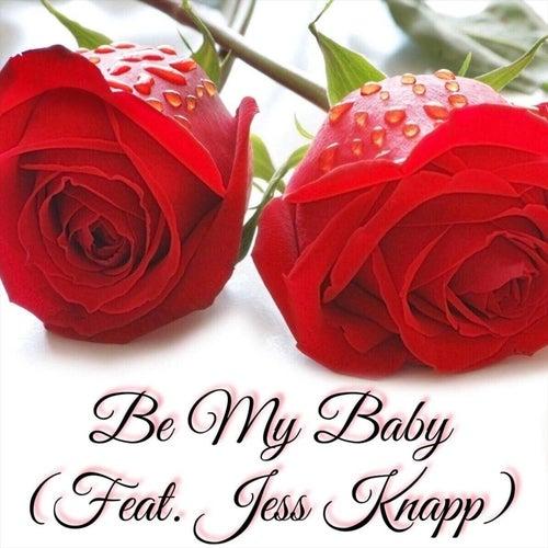 Be My Baby (feat. Jess Knapp) de Smitty