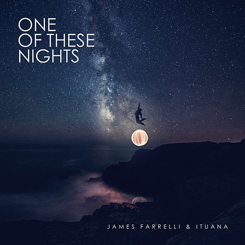One of These Nights de James Farrelli