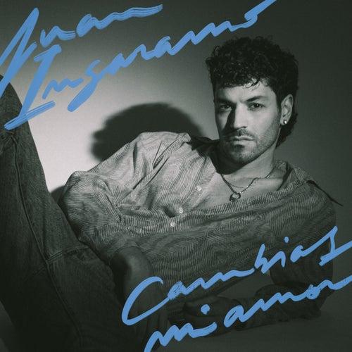 Cambias Mi Amor by Juan Ingaramo