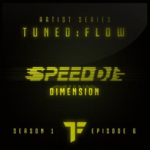 Dimension (T:F Artist Series S01-E06) by Speed DJ