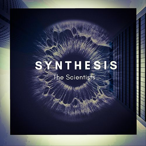 Synthesis (Altered Version) van The Scientists