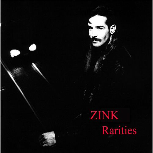 Rarities de Zink