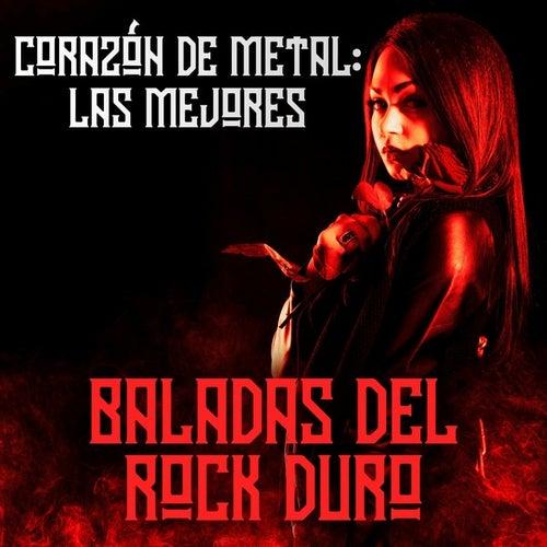 Corazón de metal: Las mejores baladas del rock duro de Various Artists