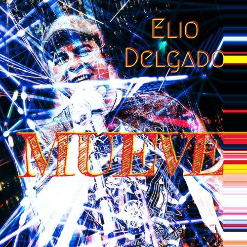 Mueve de Elio Delgado