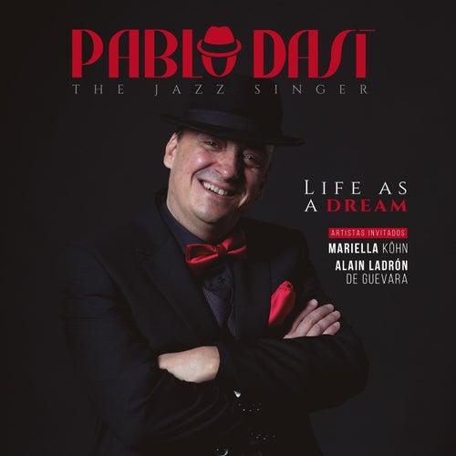 Life as a Dream de Pablo Dasí the Jazz Singer