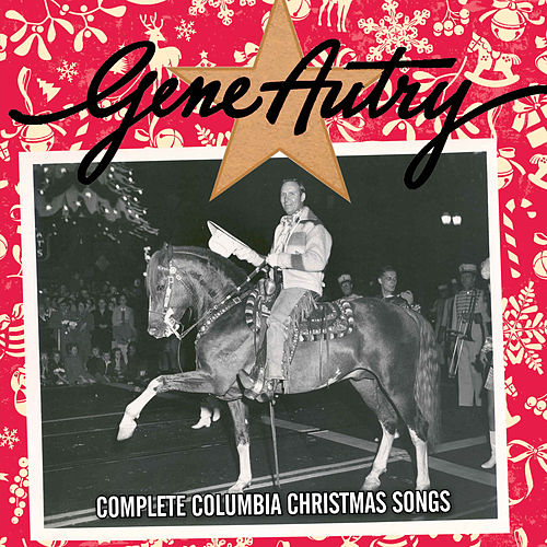Complete Columbia Christmas Songs by Gene Autry