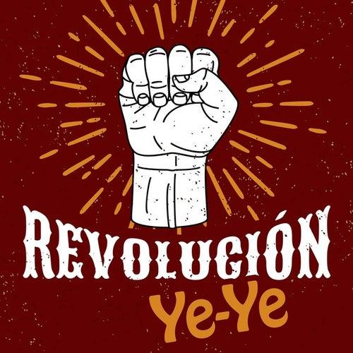 Revolución Ye-Ye by Various Artists