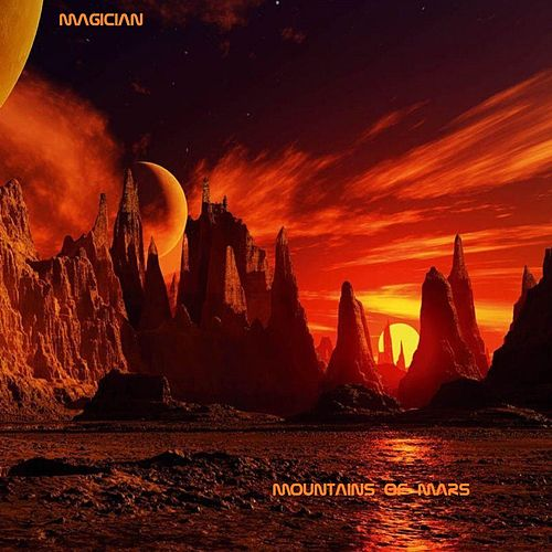 Mountains of Mars von The Magician