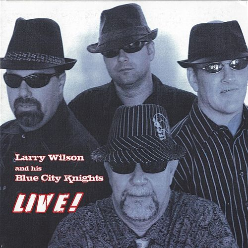 Live! by Larry Wilson
