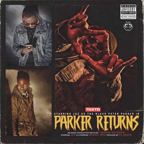 Parker Returns (feat. Scenic-Ora) di Jaz