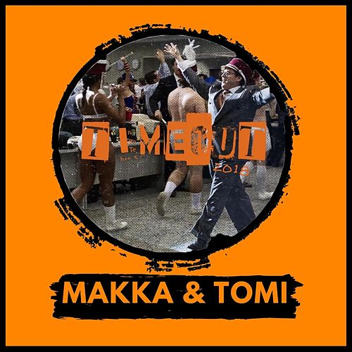Timeout 2018 by Makka