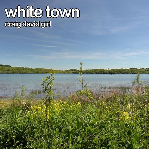 Craig David Girl by White Town