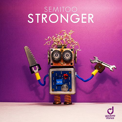 Stronger by Semitoo