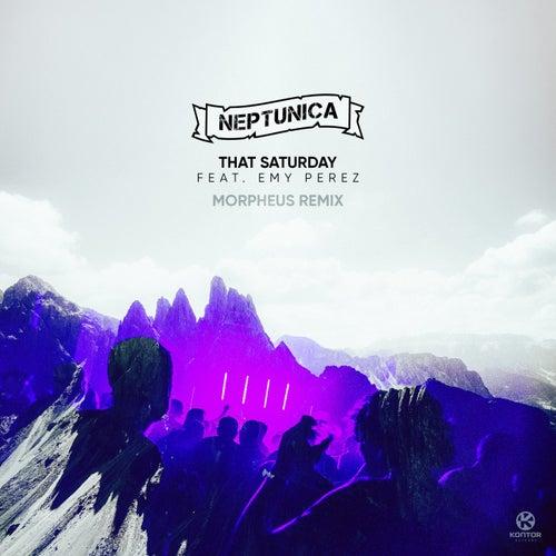 That Saturday (Morpheus Remix) di Neptunica