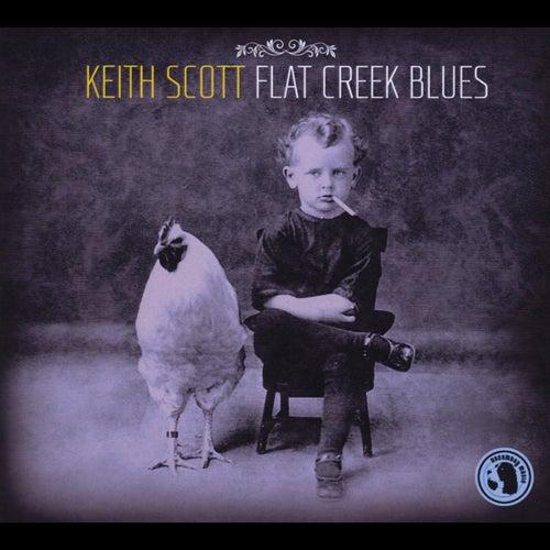 Flat Creek Blues de Keith Scott