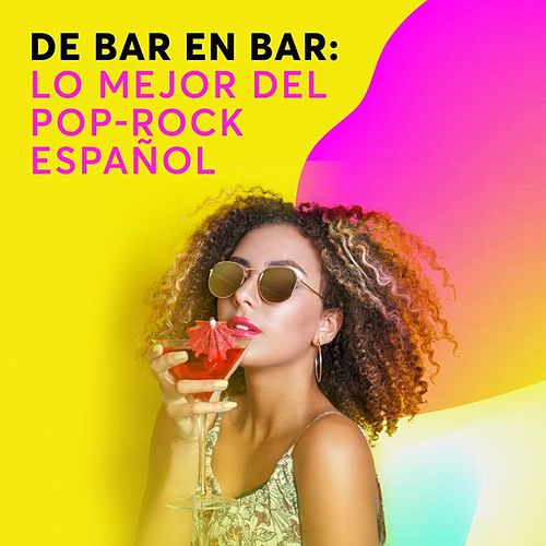 De bar en bar: Lo mejor del Pop-Rock Español de Various Artists