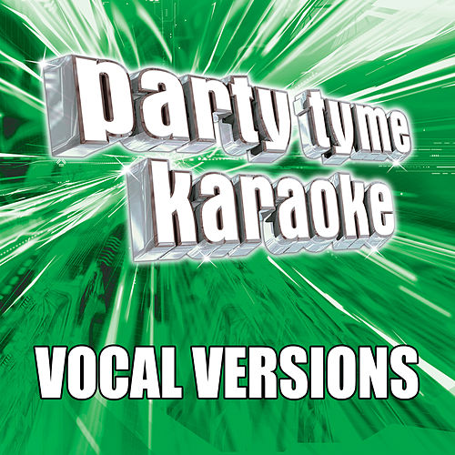 Party Tyme Karaoke - Pop Party Pack 3 (Vocal Versions) by Party Tyme Karaoke