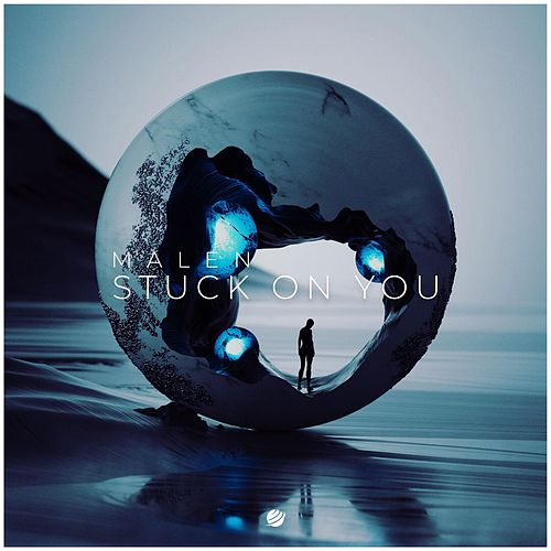 Stuck on You von Malen
