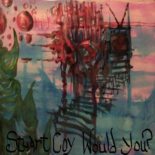Would You? de Stuart Coy