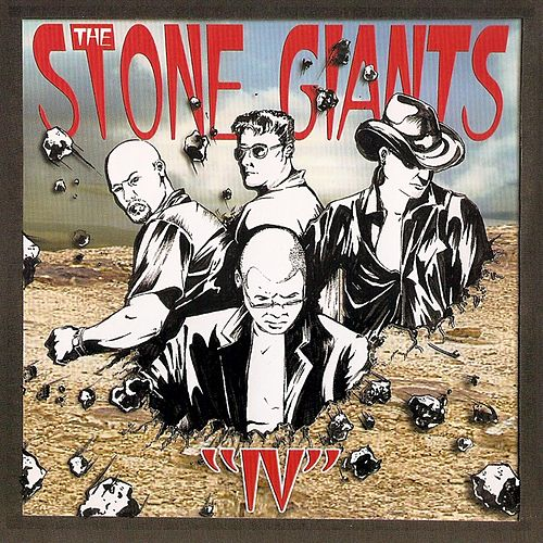 Iv by The Stone Giants
