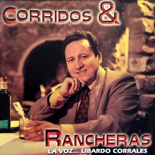 Corridos Y Rancheras la Voz... de Libardo Corrales