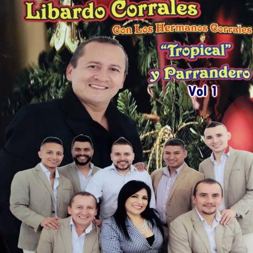 Tropical y Parrandero, Vol. 1 de Libardo Corrales