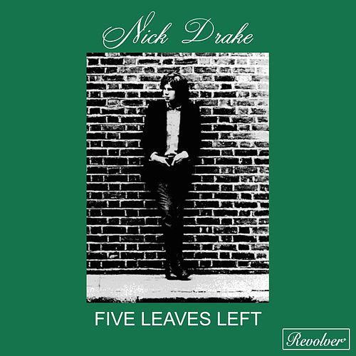 Five Leaves Left de Nick Drake
