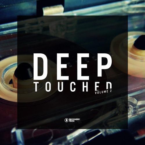 Deep Touched, Vol. 2 von Various Artists