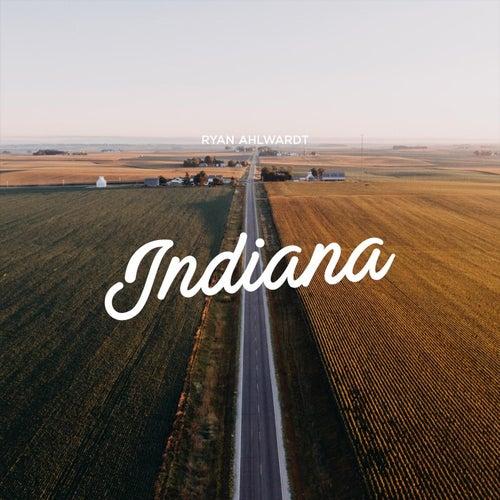 Indiana by Ryan Ahlwardt