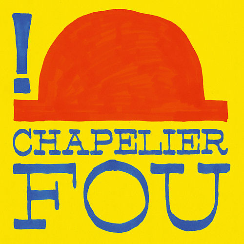 ! (Remastered) by Chapelier Fou