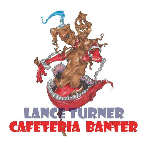 Cafeteria Banter by Lance Turner