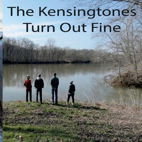 Turn out Fine von The Kensingtones