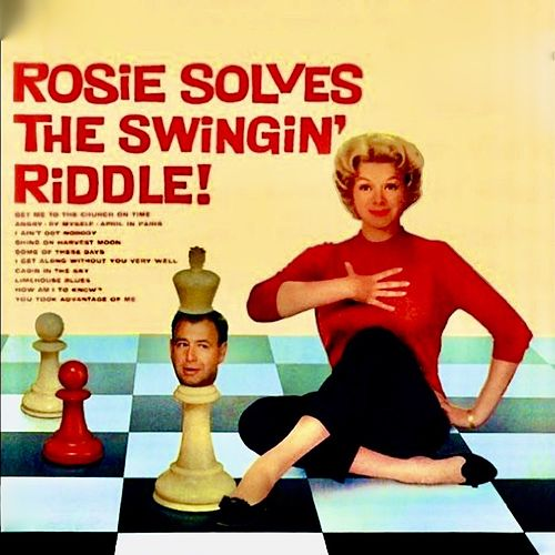 Rosie Solves The Swingin' Riddle! (Remastered) de Rosemary Clooney