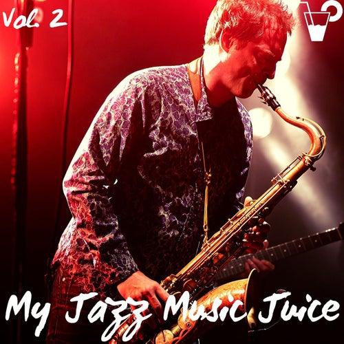My jazz music juice vol. 2 di Various Artists