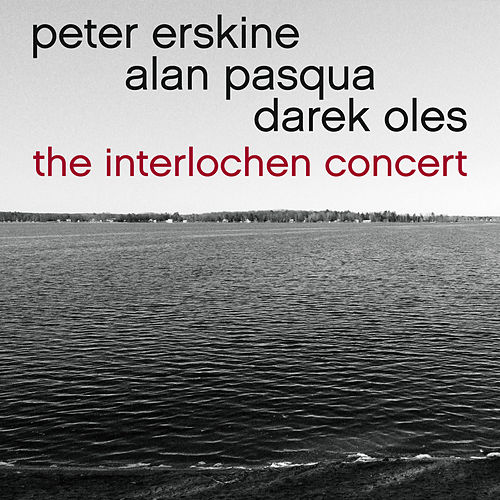 The Interlochen Concert de Peter Erskine