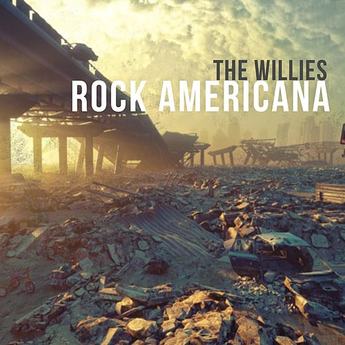 Rock Americana by The Willies