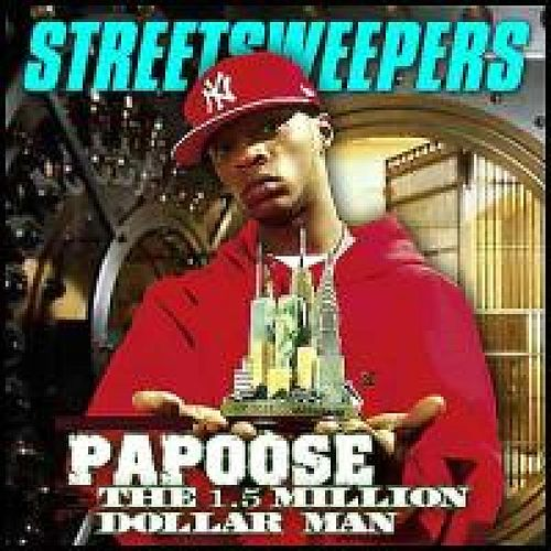 The 1.5 Million Dollar Man von Papoose