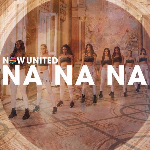 Na Na Na de Now United