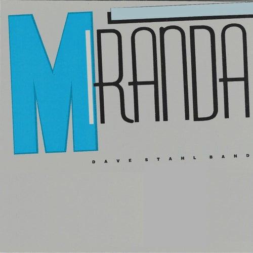 Miranda by Dave Stahl Band